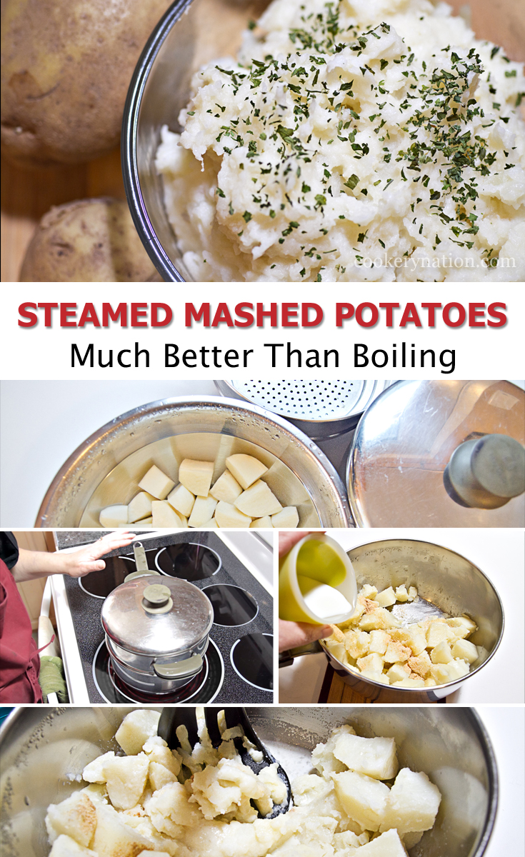 Want perfectly fluffy mashed potatoes? Steam them instead of boiling.